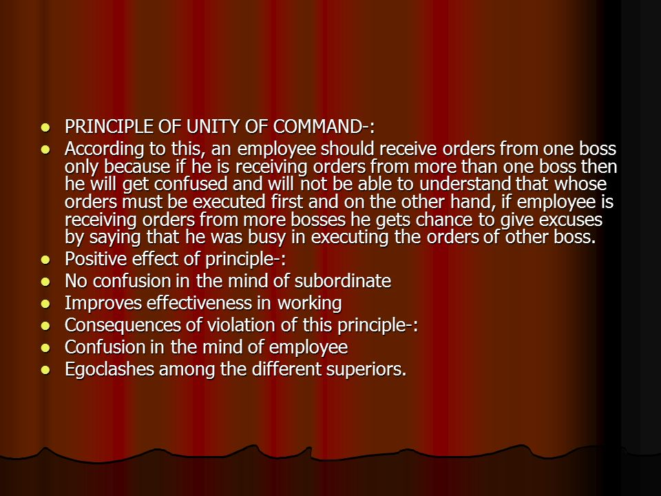 PRINCIPLE OF UNITY OF COMMAND-: