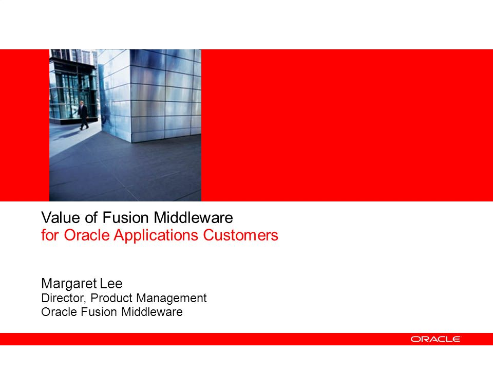 Value of Fusion Middleware for Oracle Applications Customers