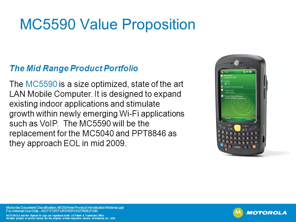 MC5590 Value Proposition The Mid Range Product Portfolio