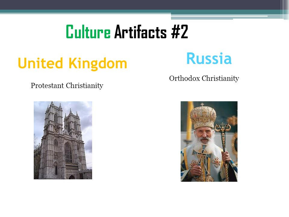 Culture Artifacts #2 Russia United Kingdom Orthodox Christianity