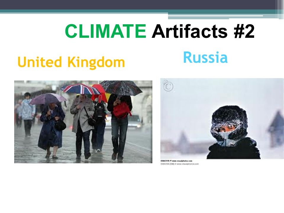 CLIMATE Artifacts #2 Russia United Kingdom