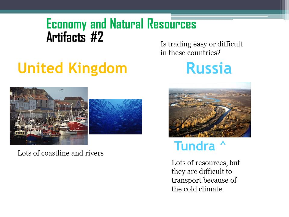 Russia United Kingdom Economy and Natural Resources Artifacts #2
