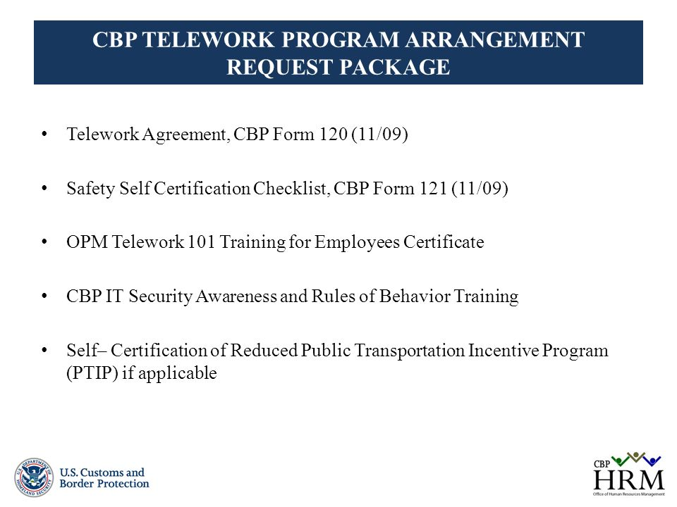 US CUSTOMS AND BORDER PROTECTION TELEWORK PROGRAM MAY Ppt Video - Telecommuting agreement template