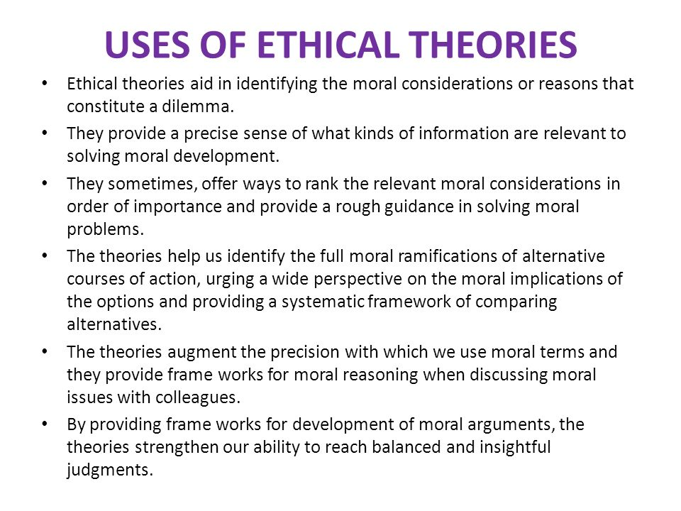 ethical theories are of no help when discussing matters of sex and relationships essay Ethical standards also include those that enjoin virtues of honesty, compassion, and loyalty and, ethical standards include standards relating to rights, such as the right to life, the right to freedom from injury, and the right to privacy.