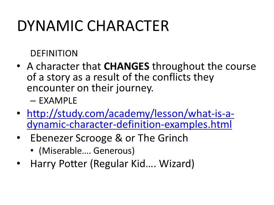 dynamic character definition and examples