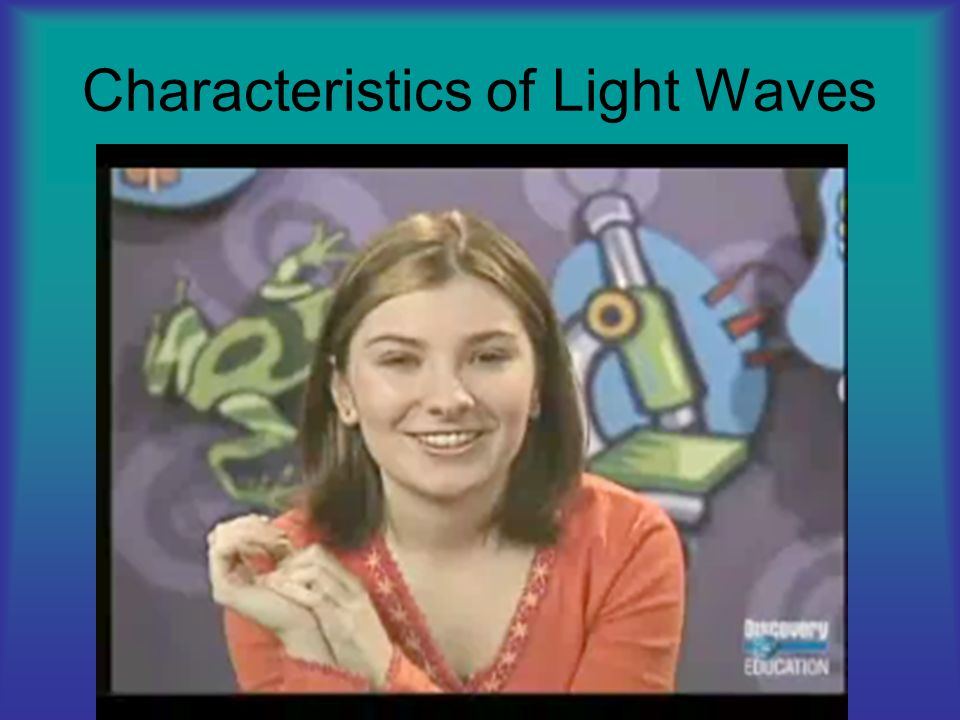 Characteristics of Light Waves