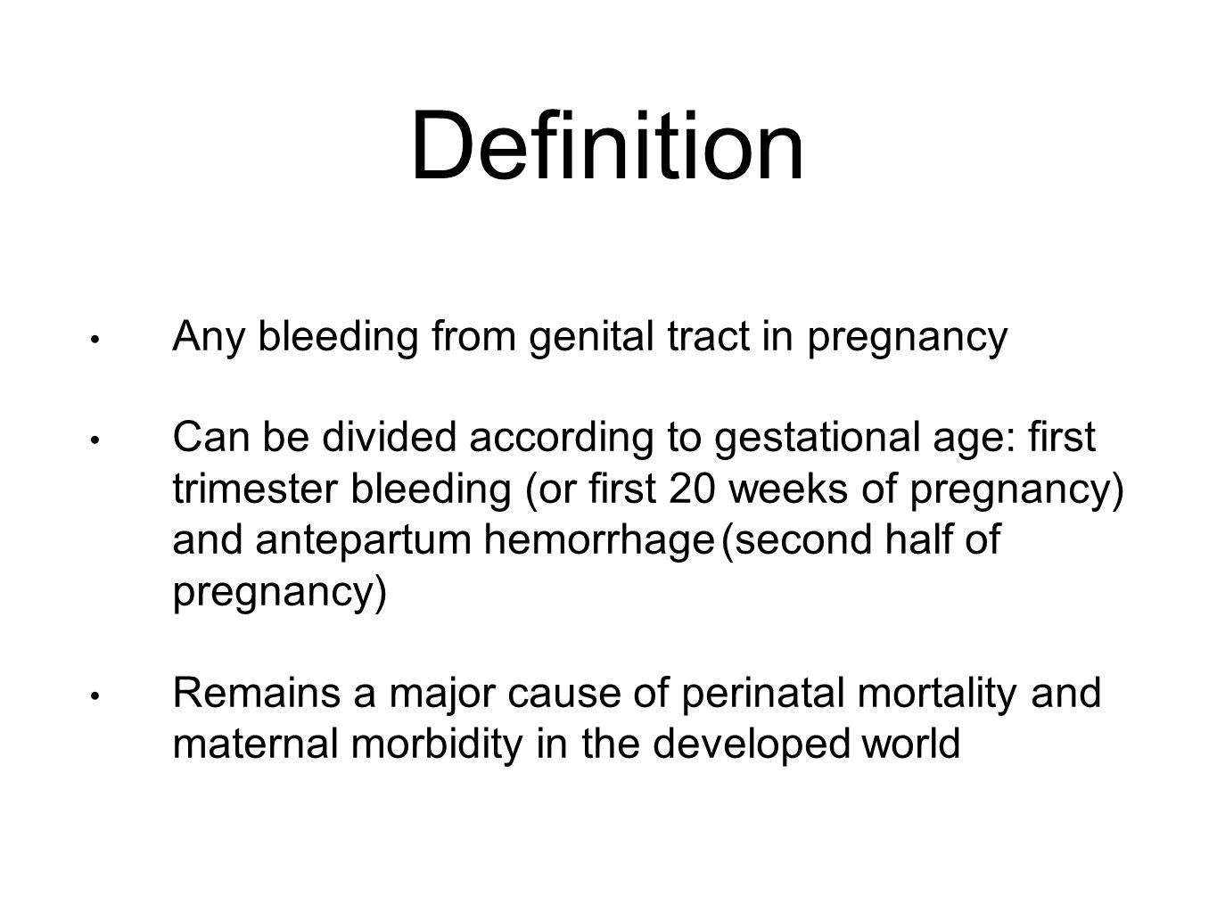How is the definition of pregnancy in the early stages 68