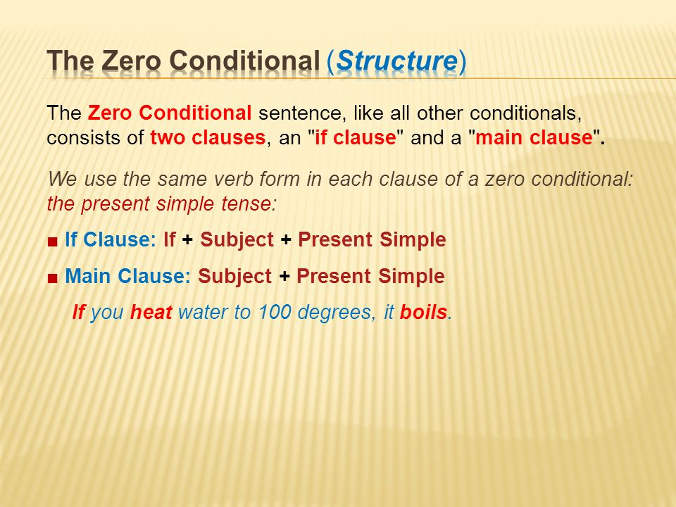 Zero conditional all things grammar.