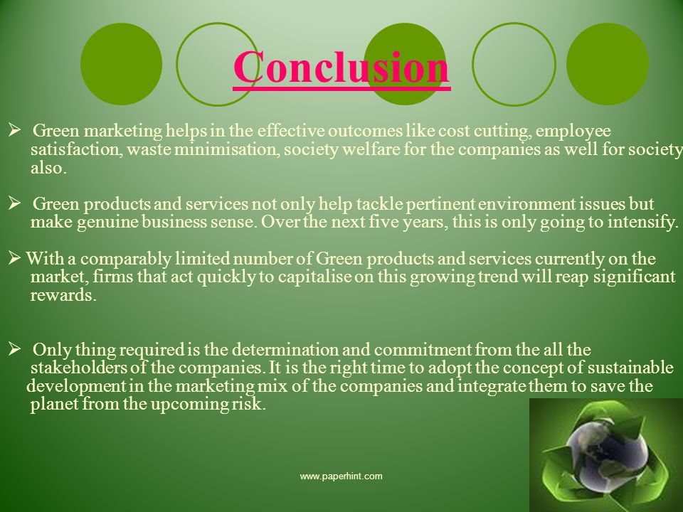 a study of the green marketing These brands prove that going green is not only good for the environment, but good for business in this lesson, we'll look at some examples of companies and campaigns leading the green marketing.