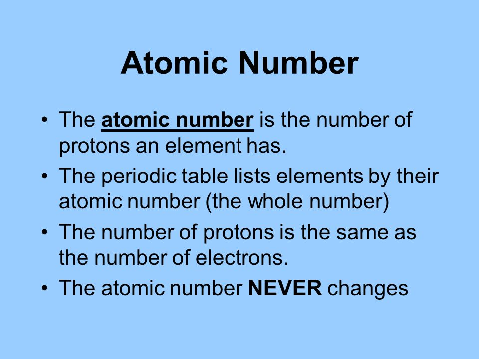 Atomic number atomic mass ppt download atomic number the atomic number is the number of protons an element has the periodic urtaz Choice Image