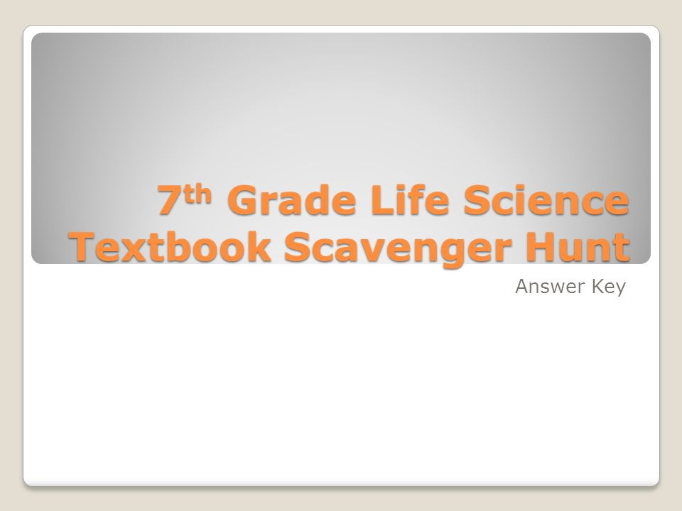 7th Grade Life Science Textbook Scavenger Hunt - ppt video online ...