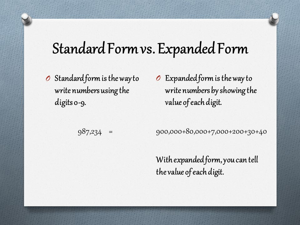 expanded form versus standard form  to the Hundred Thousands - ppt download