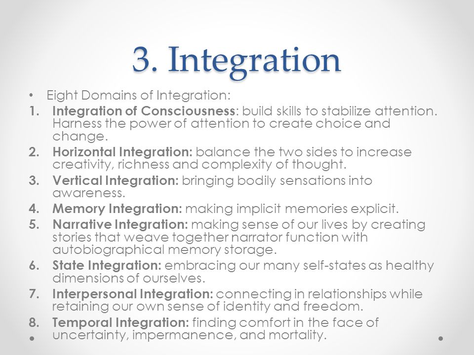 3. Integration Eight Domains of Integration: