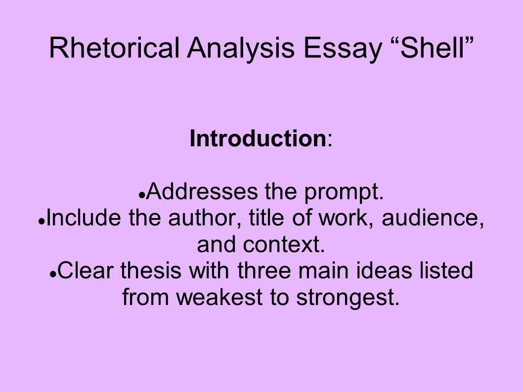 haifa  article how to write a rhetorical analysis essay thesis  rhetorical analysis essay shell   ppt video online download