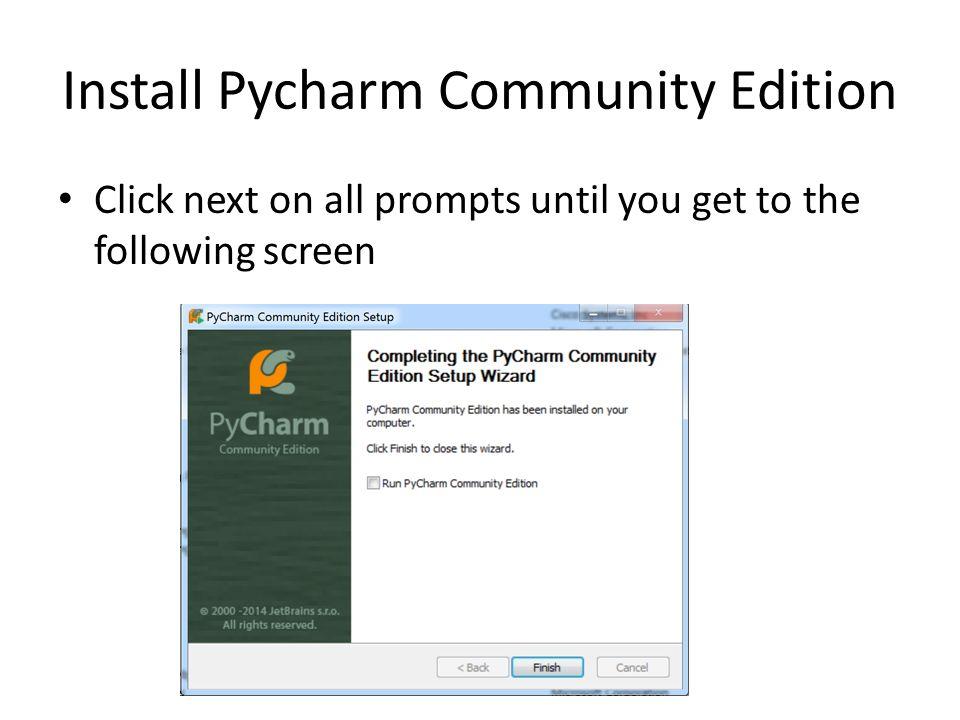 Python Interpreter and Pycharm Community Edition - ppt video online