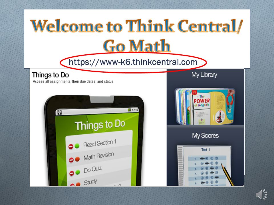 Welcome to Think Central/ Go Math - ppt download