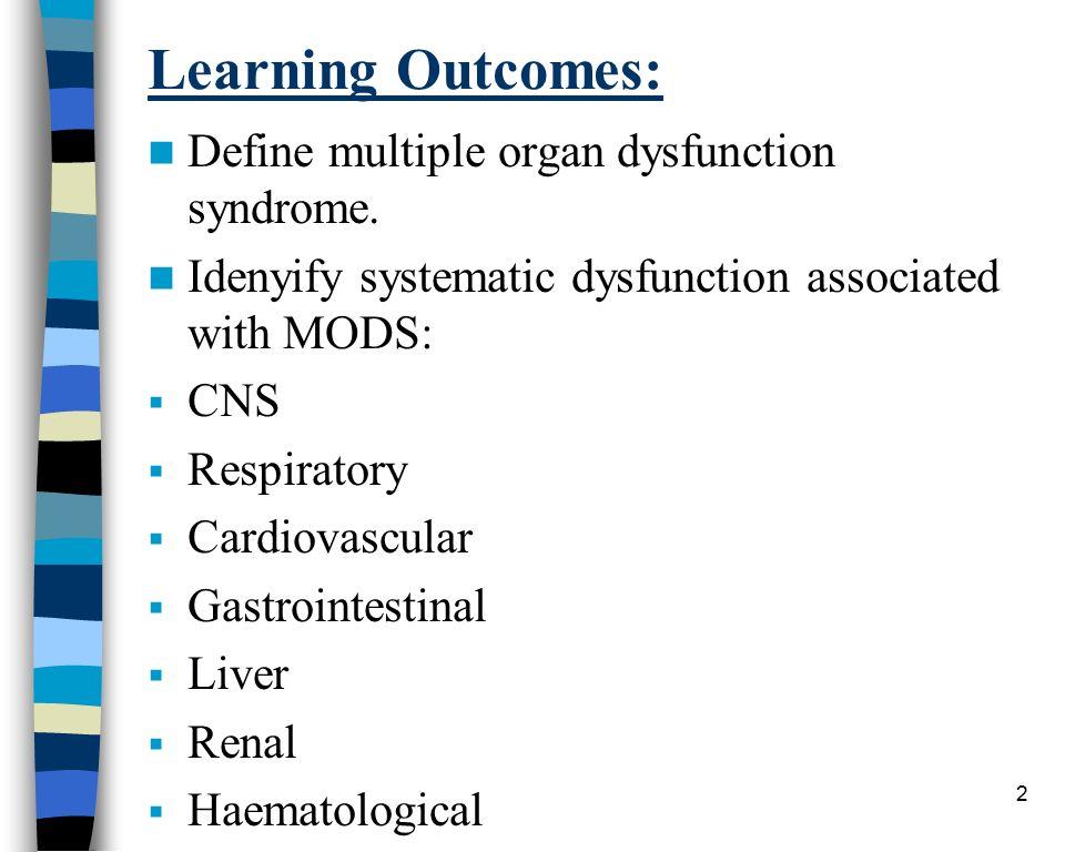 Multi organ dysfunction syndrome.