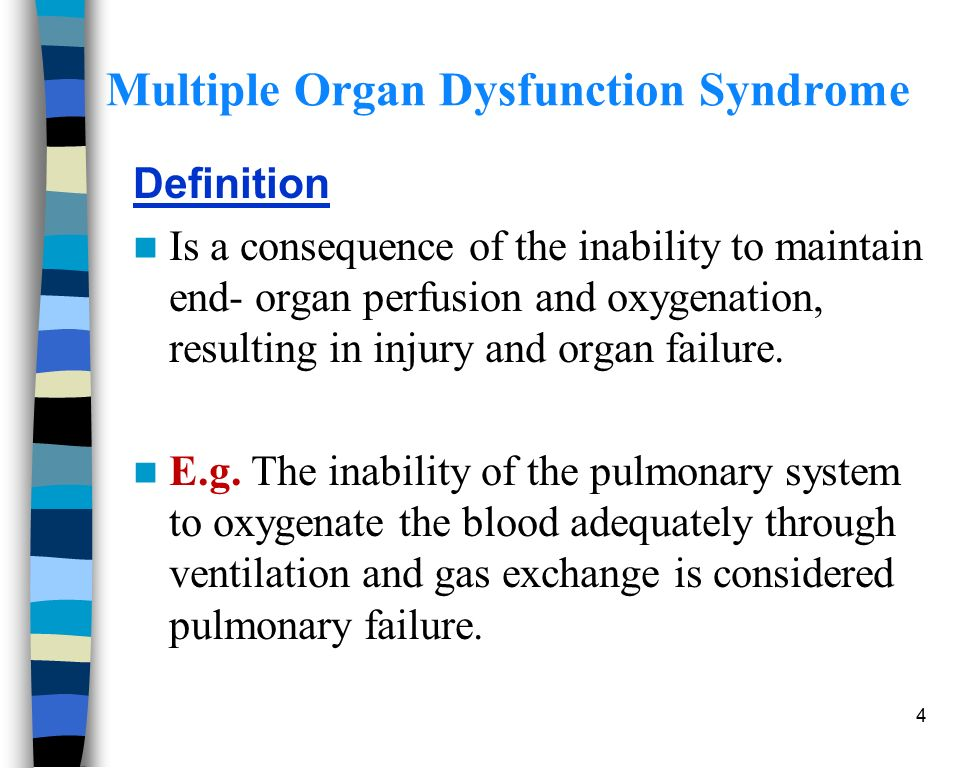 Multiple organ dysfunction syndrome ppt download.