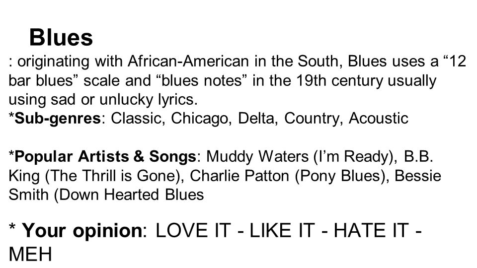 Lyric blues songs lyrics : Alternative * Your opinion: LOVE IT - LIKE IT - HATE IT - MEH ...