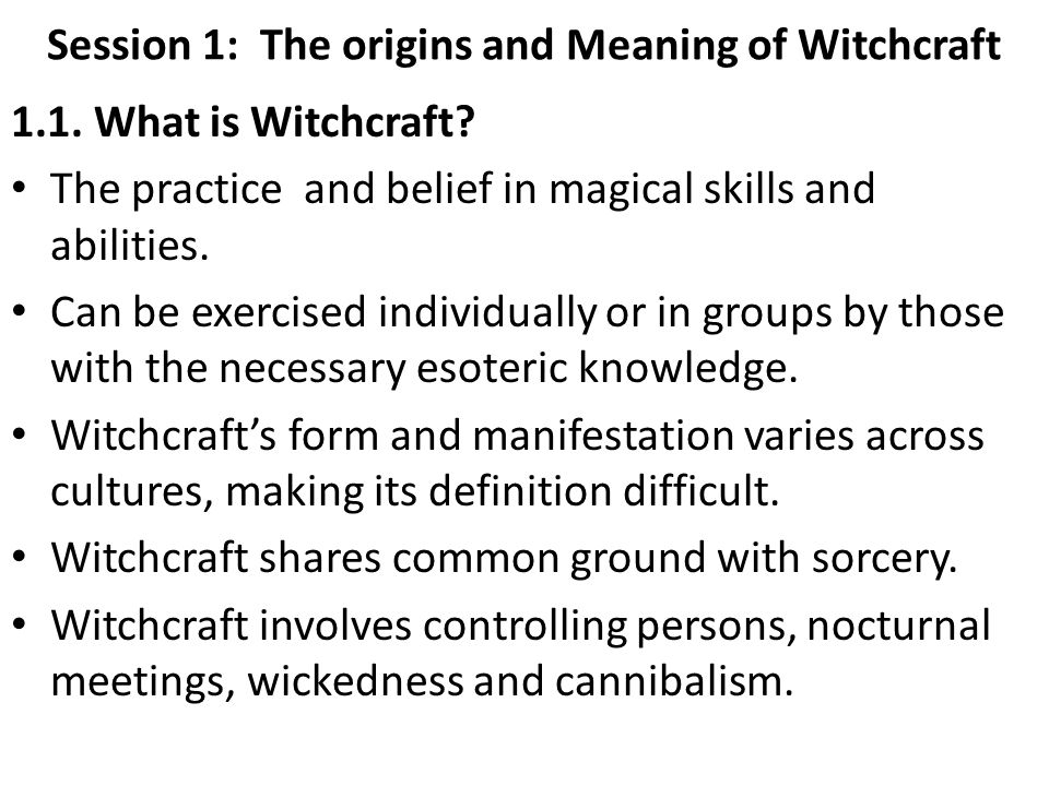 Lecture Notes Program: BSc Social Work Course Title: Witchcraft