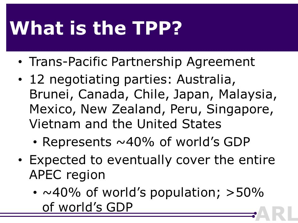 Trans Pacific Partnership Agreement Tpp Ppt Download