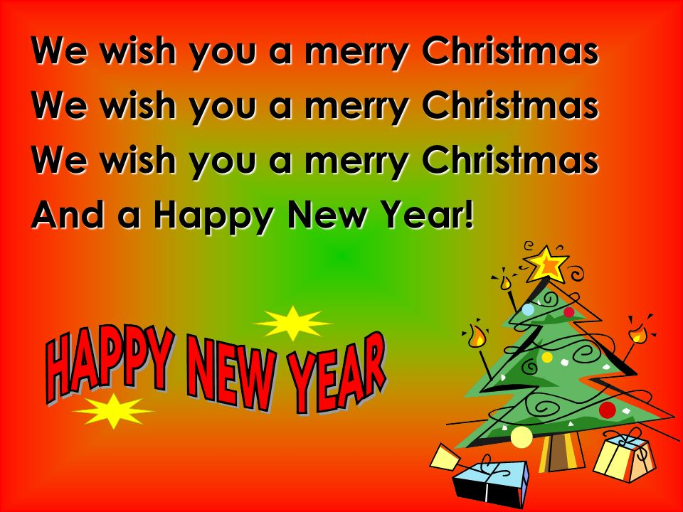 7 we wish you a merry christmas and a happy new year