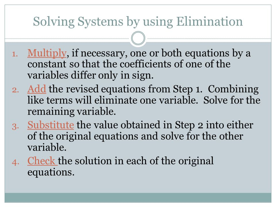 Solving Systems by using Elimination