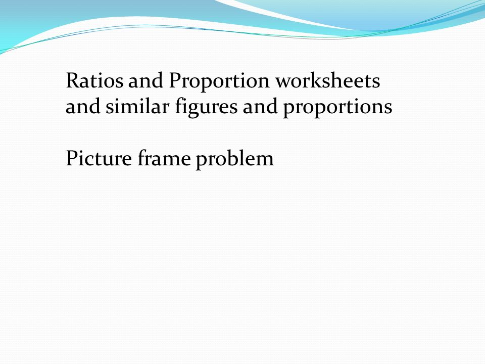 Ratio A Ratio Is A Comparison Of Two Numbers Such As A B Ratio