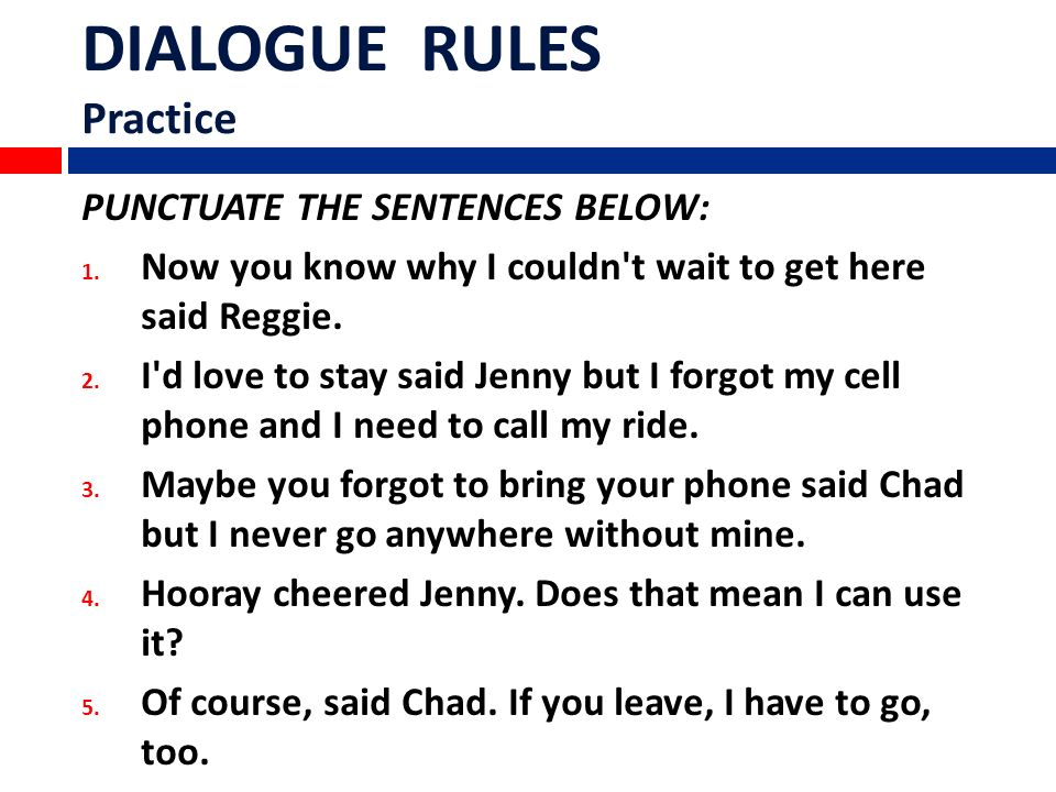 Dialogue Rules Separate Quotations From Dialogue Tags With Commas