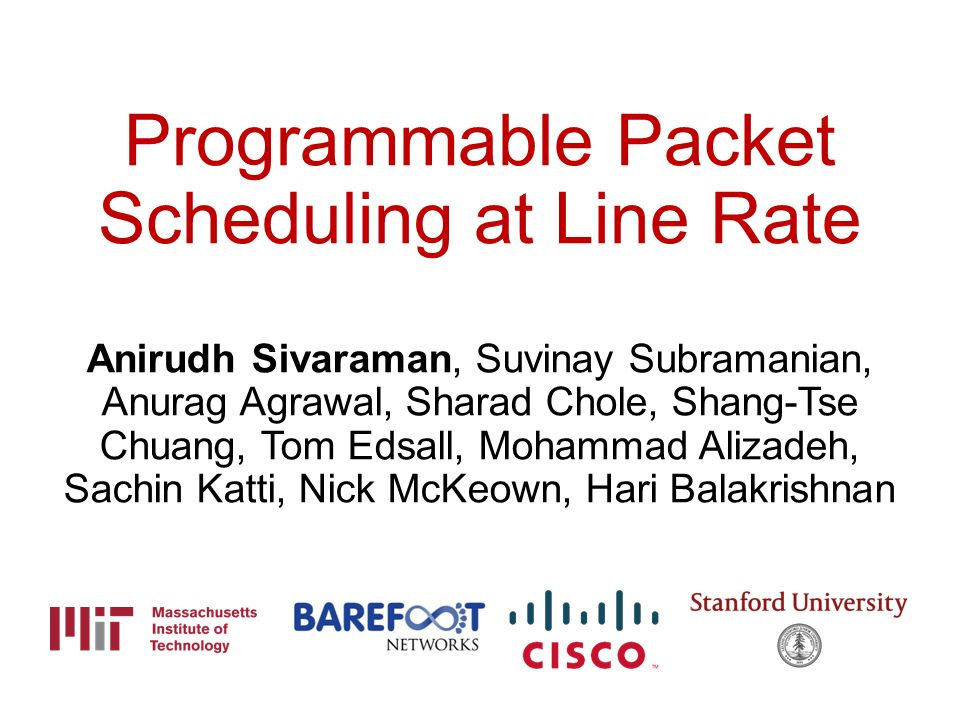 Programmable Packet Scheduling at Line Rate - ppt download