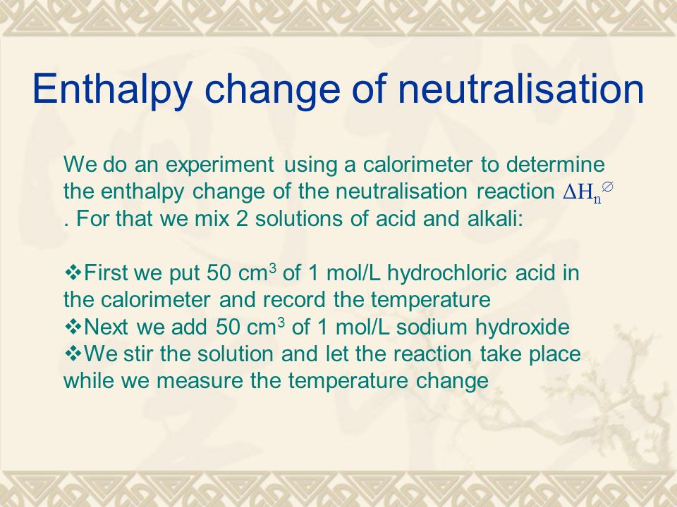 Chapter 6: Enthalpy changes - ppt video online download
