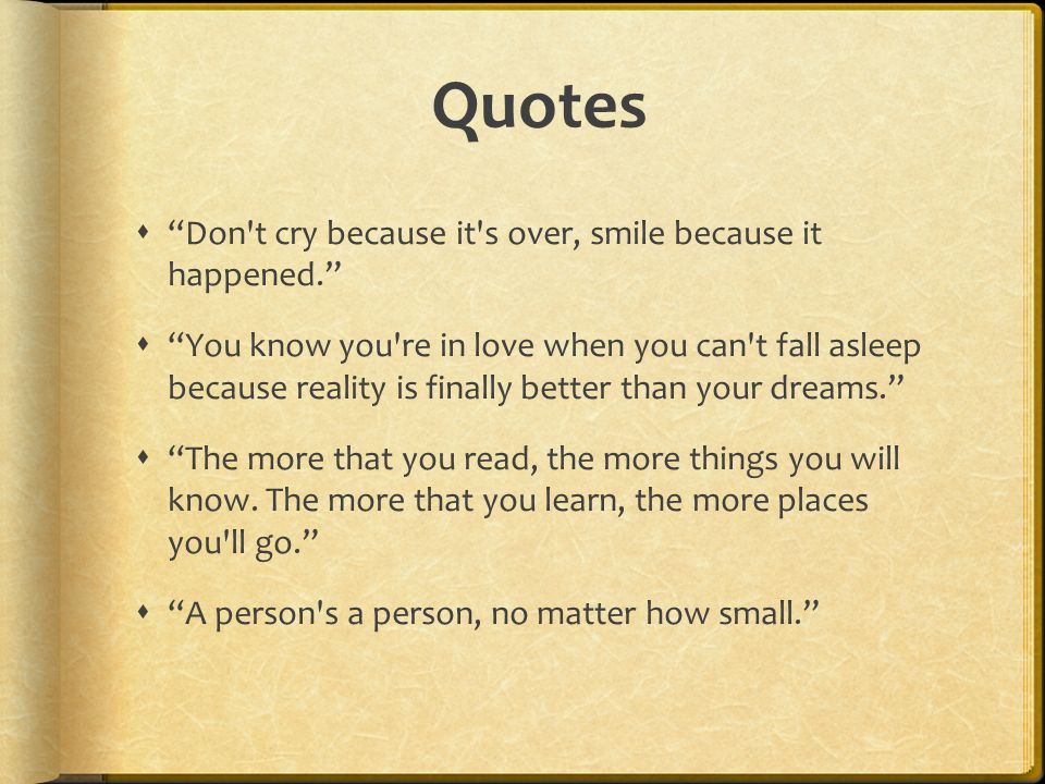 Dont Cry Because Its Over Smile Because It Happened Ppt Video