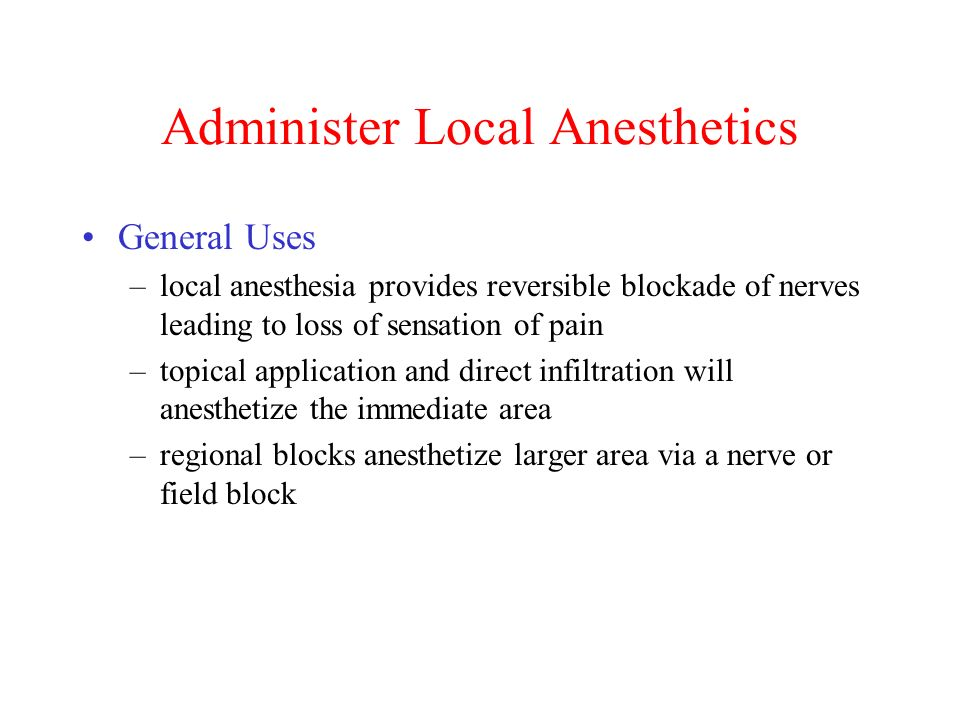 Administer Local Anesthetics - ppt video online download