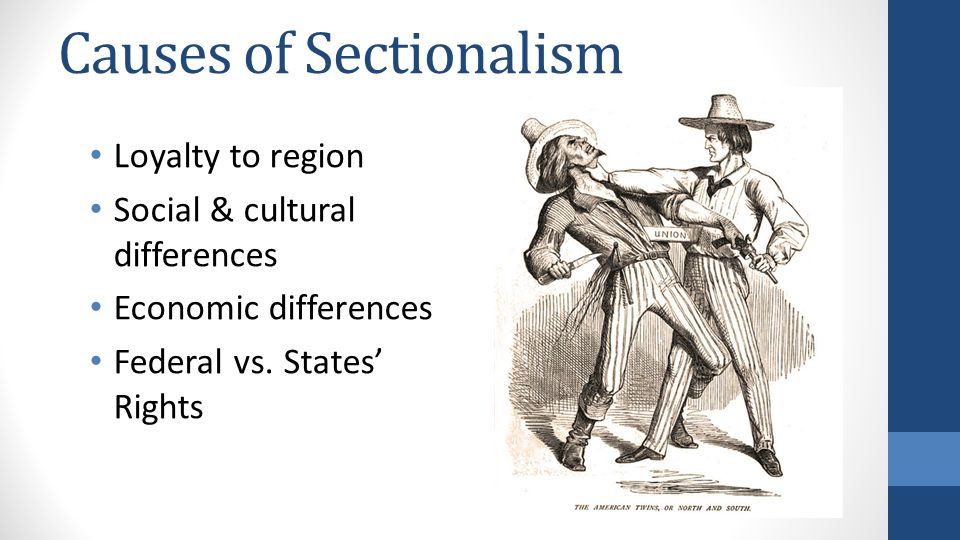 causes of sectionalism