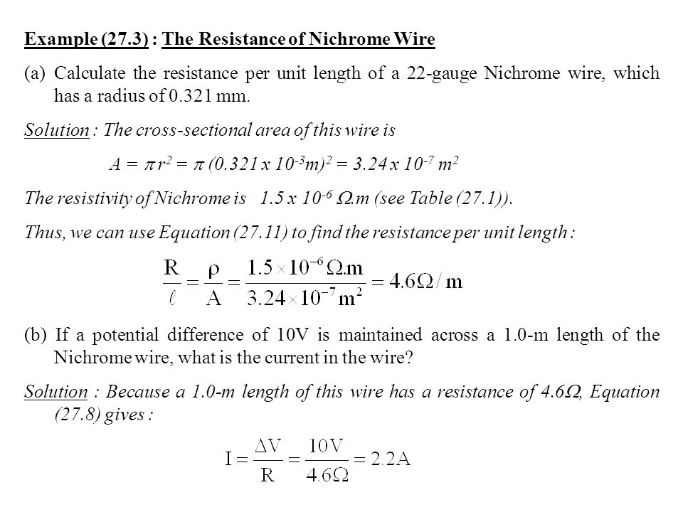 Chapter 27 current and resistance ppt video online download example 273 the resistance of nichrome wire greentooth Image collections