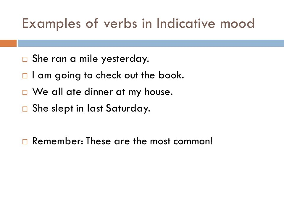 Form And Use Of Verbs In The Indicative Imperative Interrogative