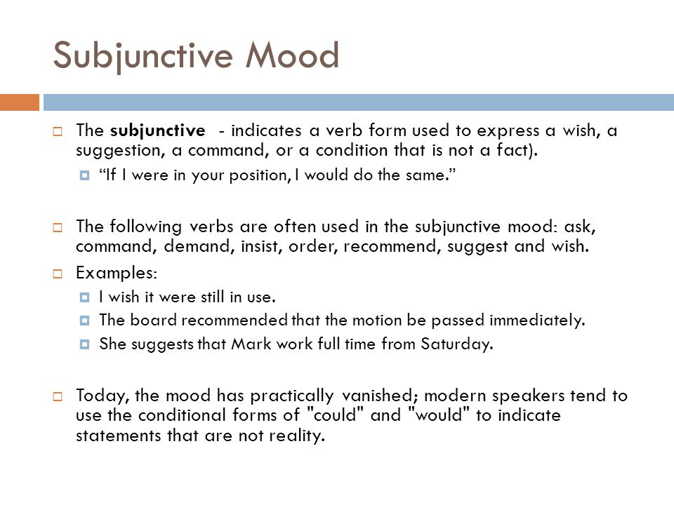 What is subjunctive mood? Definition & examples | study. Com.