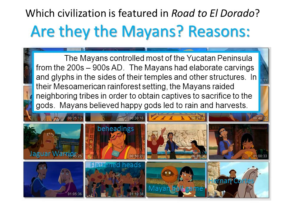 Which Civilization Is Featured In Road To El Dorado Ppt Download