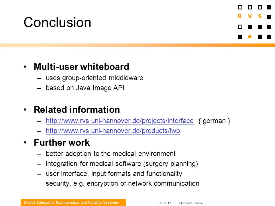 Conclusion Multi-user whiteboard Related information Further work
