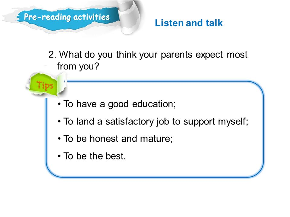 2. What do you think your parents expect most from you