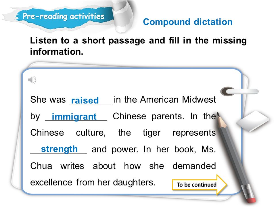 Listen to a short passage and fill in the missing information.