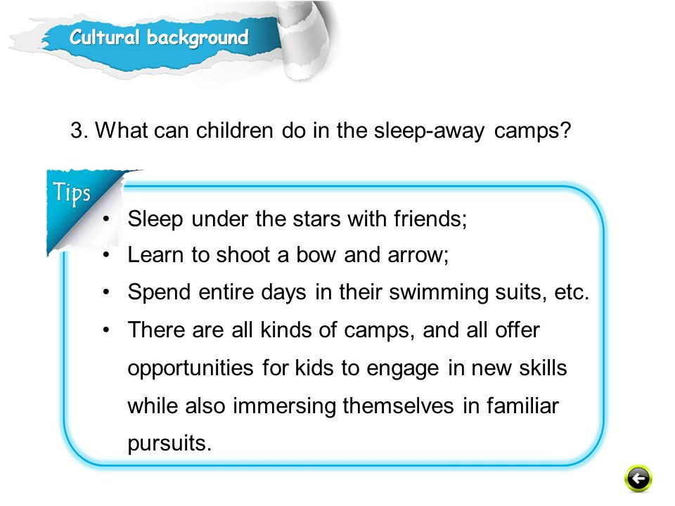 3. What can children do in the sleep-away camps