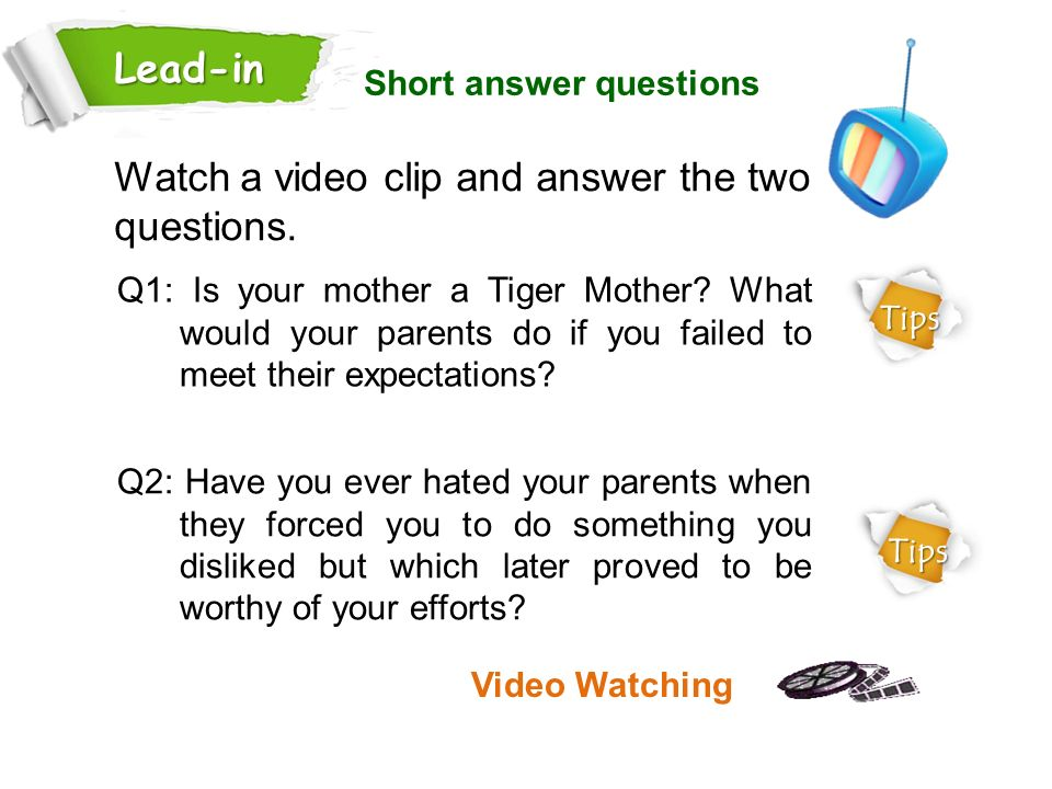 Watch a video clip and answer the two questions.