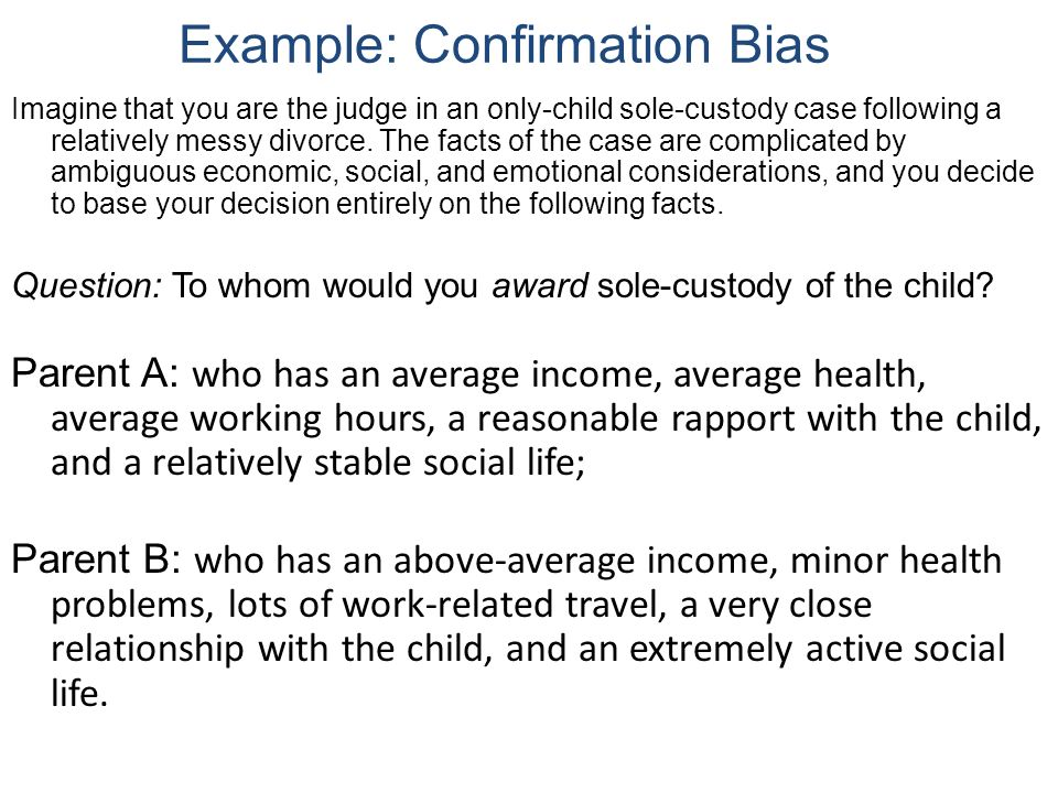Confirmation an what bias is example of Confirmation Bias