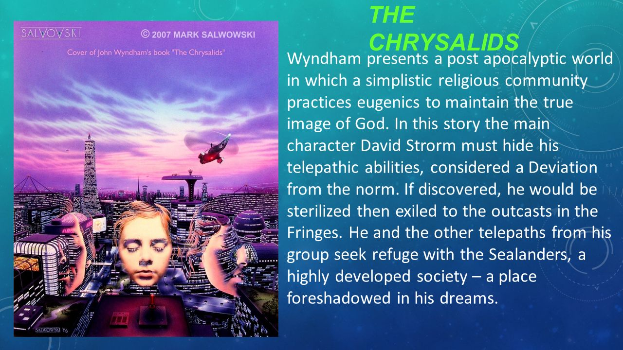 the chrysalids david