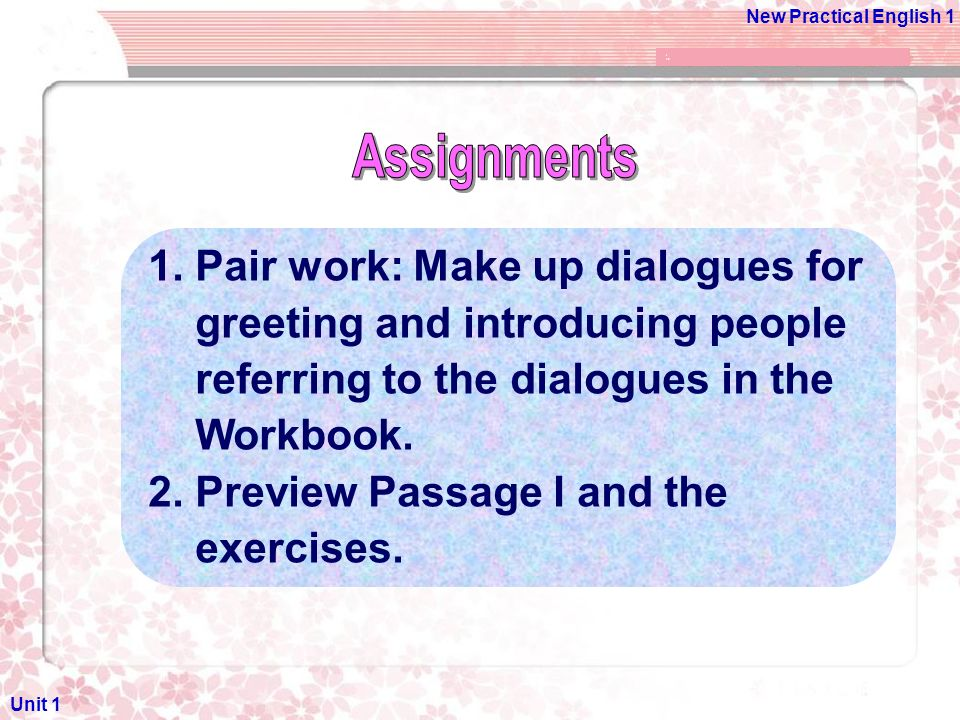 Unit 1 greeting and introducing people ppt video online download 23 assignments 1 m4hsunfo