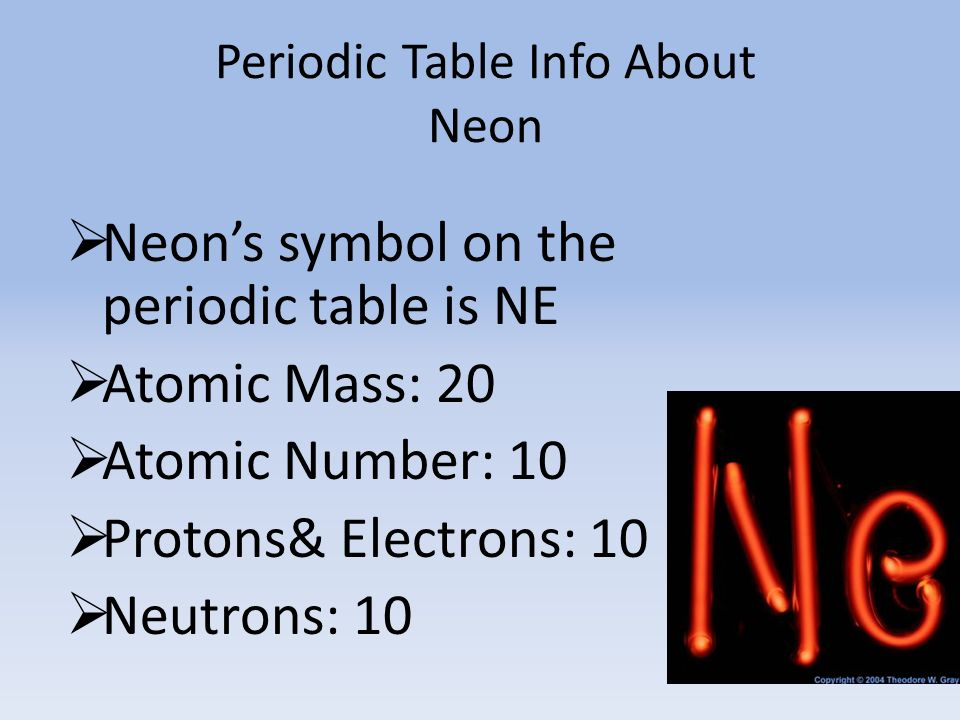 Neon angelena mcquade ppt download periodic table info about neon urtaz Choice Image
