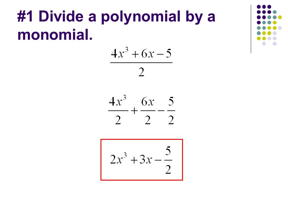 Divide Polynomials using Long Division and Synthetic Division. - ppt ...