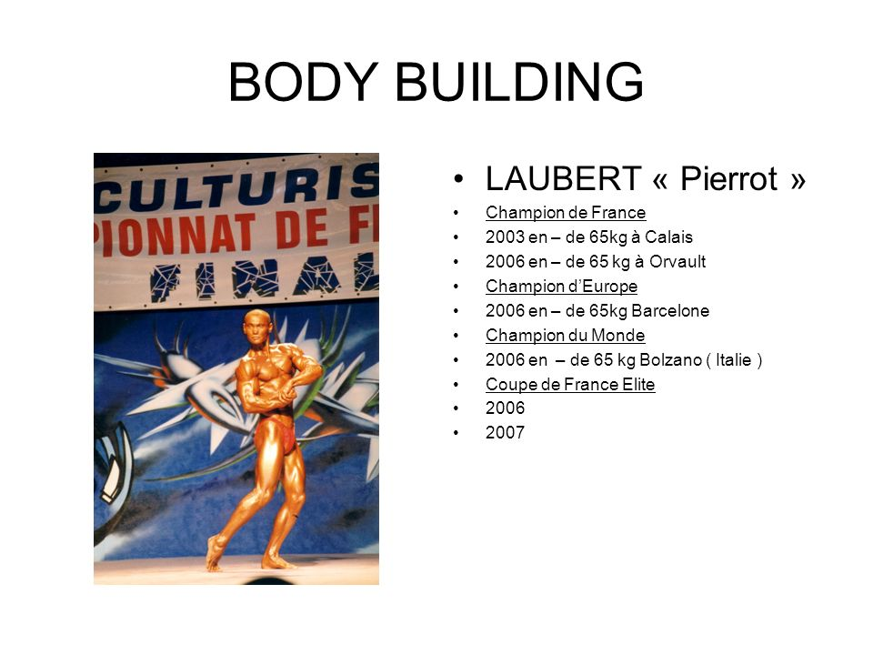 BODY BUILDING LAUBERT « Pierrot » Champion de France