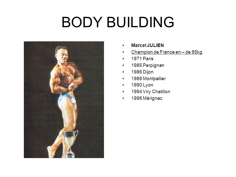 BODY BUILDING Marcel JULIEN Champion de France en – de 65kg 1971 Paris